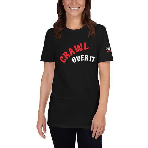 2021 COMPETITION CRAWL OVER IT  T-Shirt