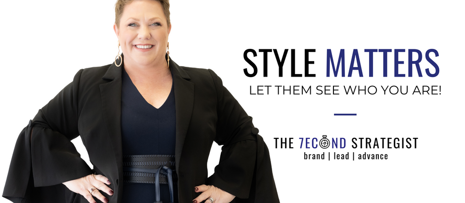 Style Matters: Show Them Who You Are