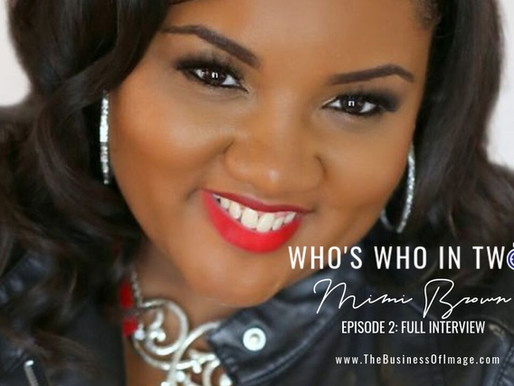 Who's Who in Two w/Mimi Brown: Own Your SWAG