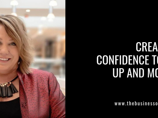Create the Confidence to Step Up and Move Up