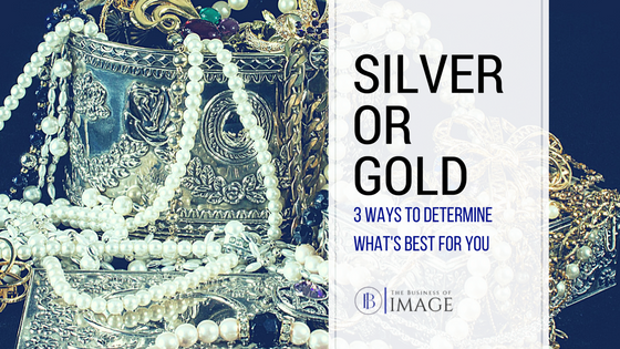 Silver or Gold: 3 Ways to Determine What's Best for You