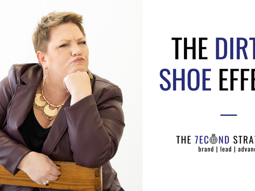 The Dirty Shoe Effect