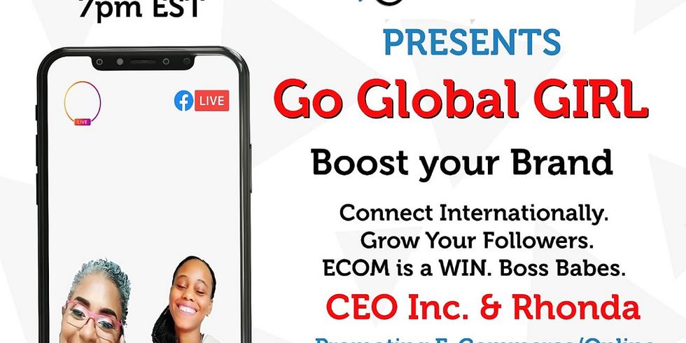 Go GLOBAL Brand Boosting Conversation w/Ms. Kayla
