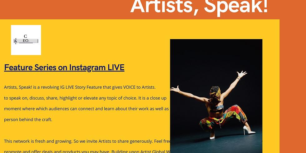 Artists, Speak! IG LIVE Series