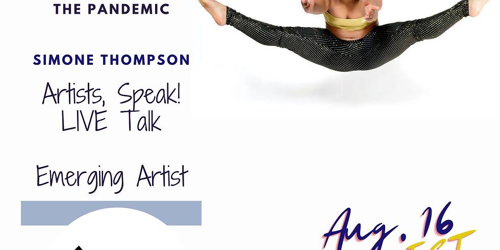 Artists, Speak! Emerging Artist
