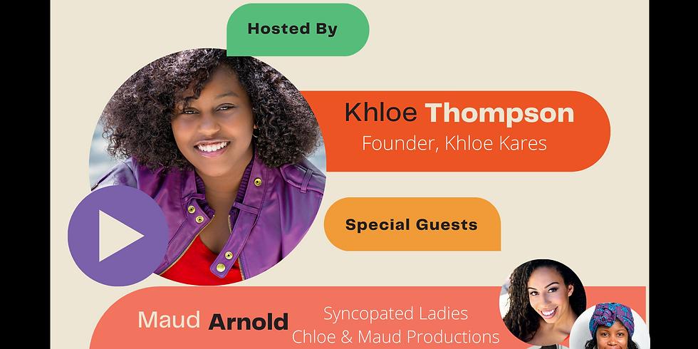 Young + Woke Talks Summer Series w/ Khloe Thompson