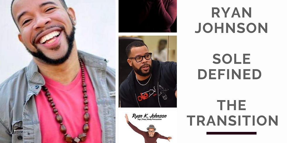 The Transition w/ Ryan Johnson