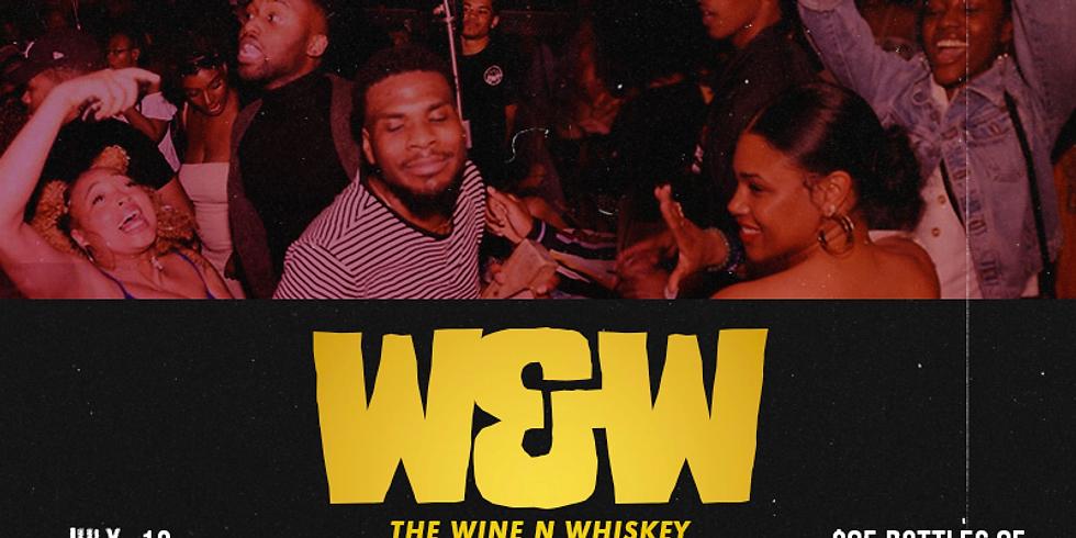 The Wine N Whiskey Prelude