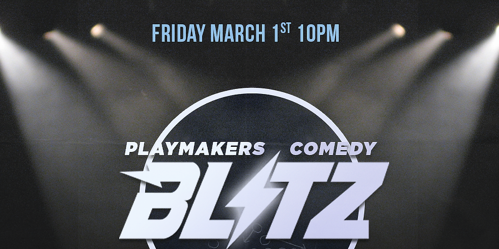 Playmakers Comedy Blitz