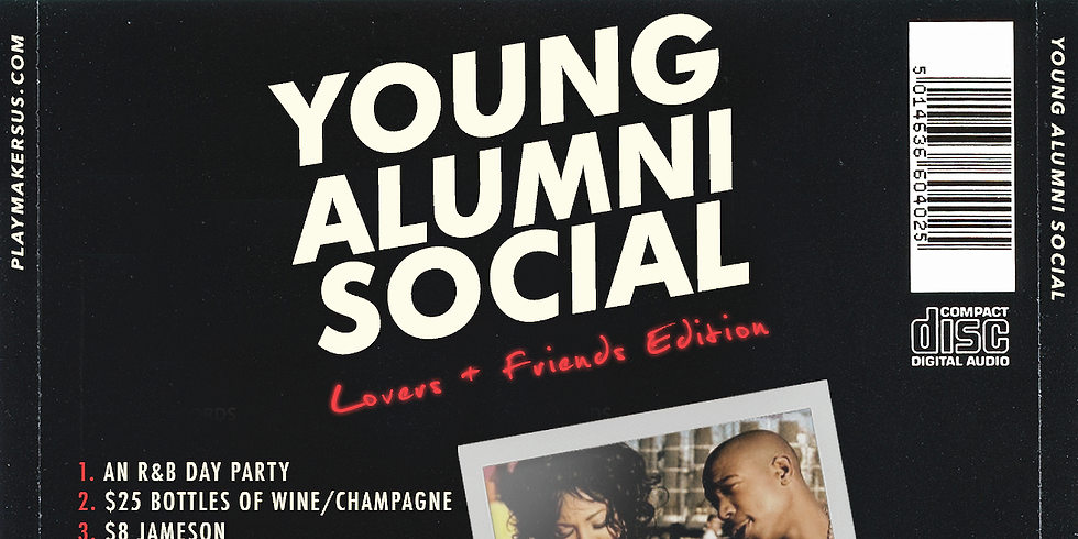 Young Alumni Social: Lovers & Friends Edition
