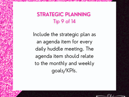 14 Days Of Strategic Planning Tips - Tip #9