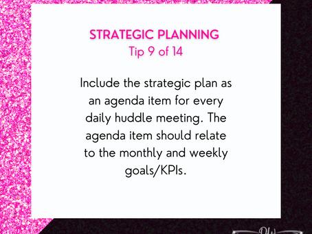 14 Days Of Strategic Planning Tips - Tip #9