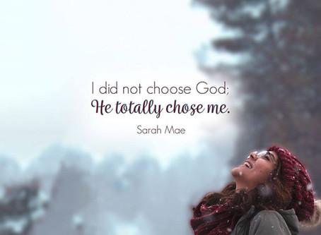 He Chose Me