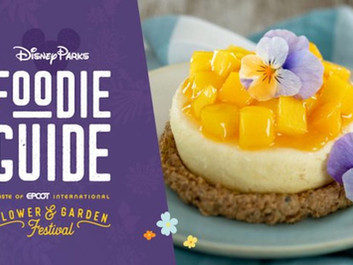 The Foodie Guide to the 2021 Taste of EPCOTs International Flower & Garden Festival
