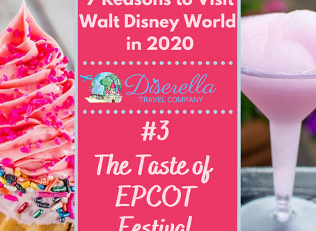 7 Reasons to Visit Walt Disney World in 2020 - #3 The Taste of Epcot Festival