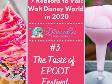 7 Reasons to Visit Walt Disney World in 2020 - #3 The Taste of Epcot Festival