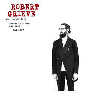 Robert Grieve - the number five forever