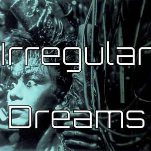 Irregular Dreams