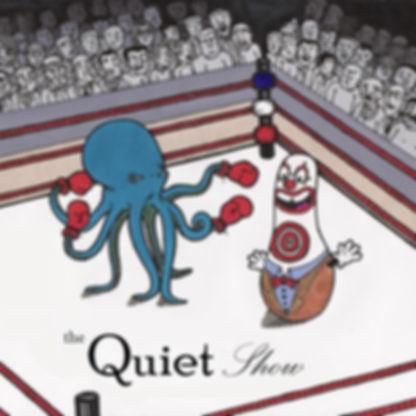 The Quiet Show