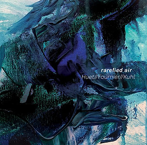 Huet, Fournier, Kuhl - Rarefied Air.jpg