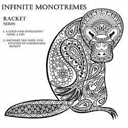 Infinite Monotremes