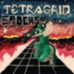 """""""Epochs"""" by Tetragrid"""