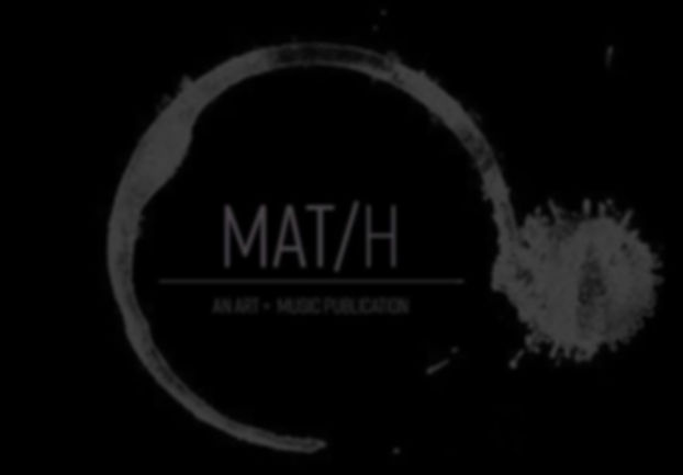 MAT/H - An Art + Music Publication