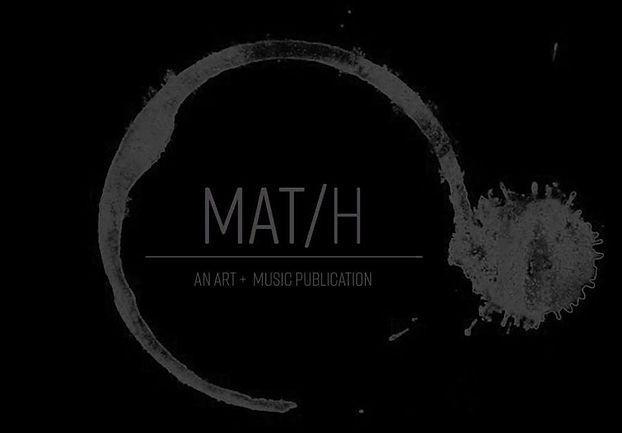 MAT/H - An Art + Music Publication