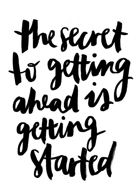 """Photo of inspirational quote """"The secret to getting ahead is getting started"""""""