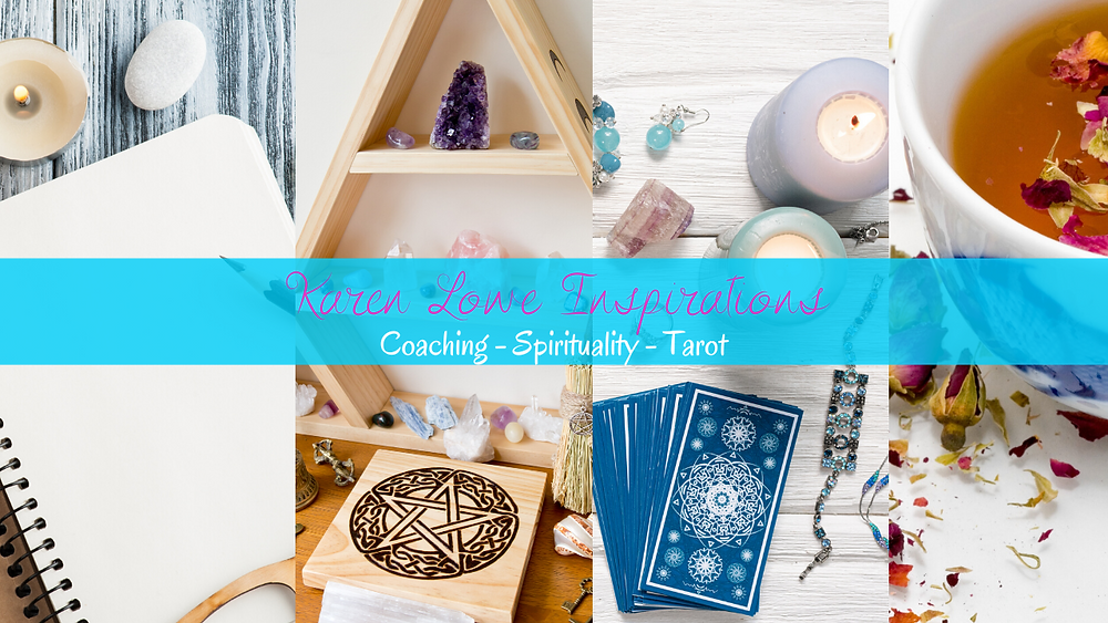 "Four picture in the background of a journal, some crystals, tarot cards with candles and crystals around them, and a cup of tea with herbs around it . There is also a banner going across these four pictures that says ""Karen Lowe Inspirations: Coaching - Spirituality - Tarot!"""