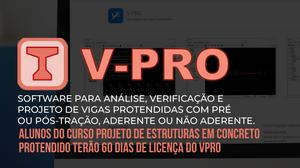 CHEGOU NOVO SOFTWARE PARA ANÁLISE, VERIFICAÇÃO E PROJETO DE VIGAS PROTENDIDAS: O VPRO!