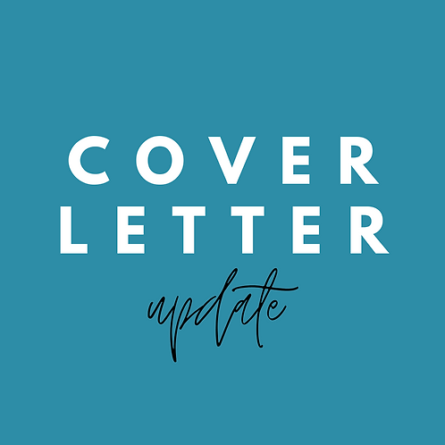 Cover Letter Update (for previous clients)