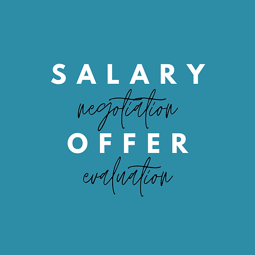 Salary Negotiation & Offer Evaluation - Coaching Session