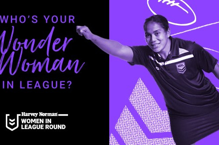 Do you know a Wonder Woman in League? The NRL want to hear from you!