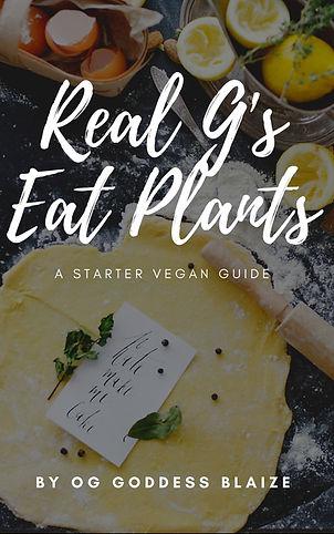 real g's eat plants.jpg