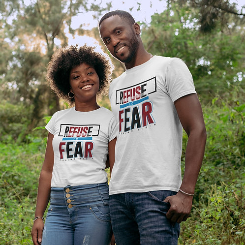 Refuse To Fear Tee