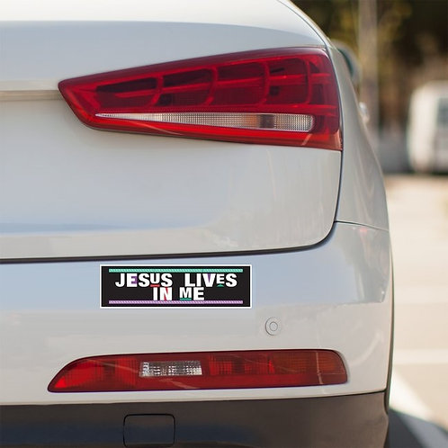 Jesus Lives In Me Bumper Stickers