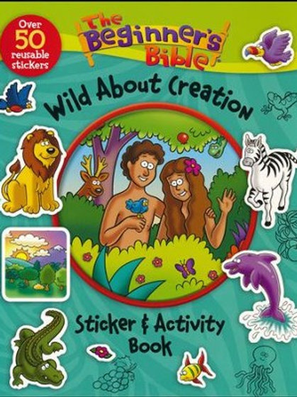 The Beginner's Bible Wild About Creation Sticker and Activity Book