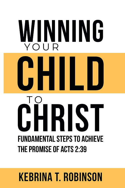 Winning Your Child To Christ