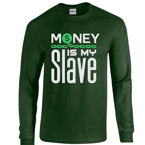 Money is My Slave L/S