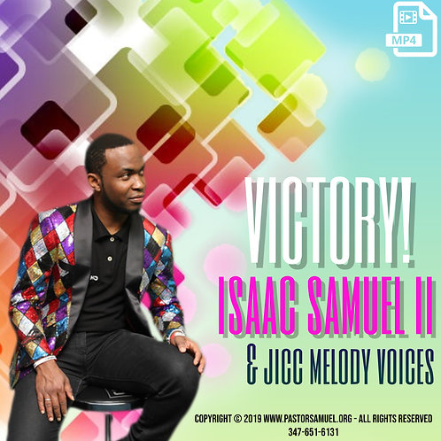 Victory with Isaac Samuel ll & JICC Melody Voices