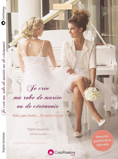 "Livre""Je crée ma robe de mariée ..."""