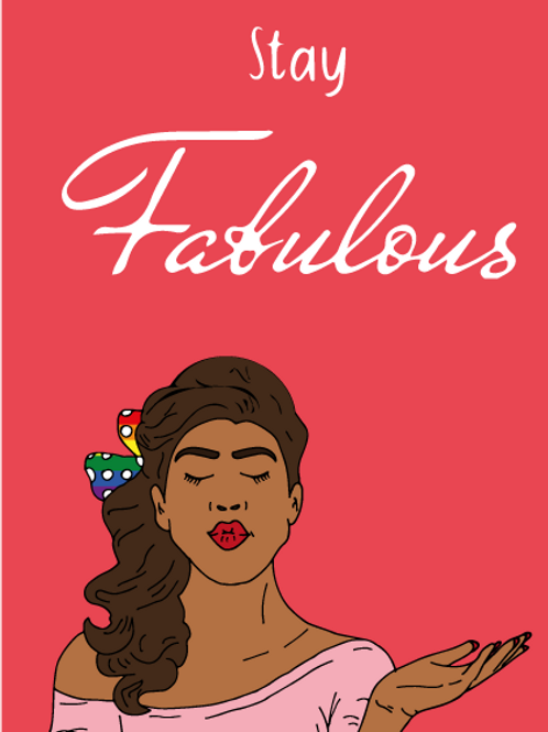 Stay Fabulous Drag Queen Card