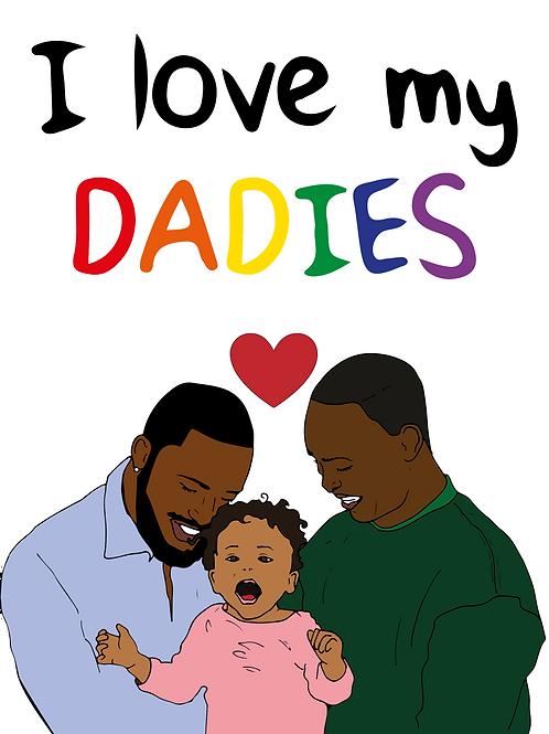 I Love My Daddies