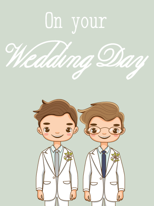 Two Grooms Wedding Day Card