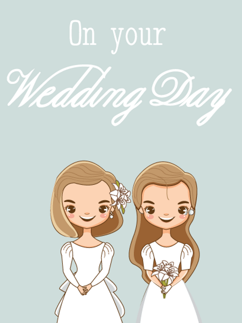 Two Brides Wedding Day Card