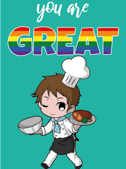 You're Great LGBTQ+ Chef Card