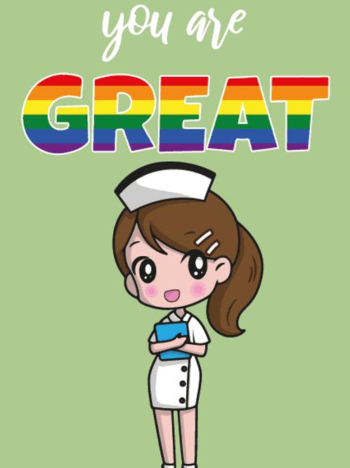 You're Great LGBTQ+ Nurse Card