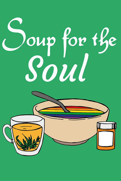 Soup For The Gay Soul Card