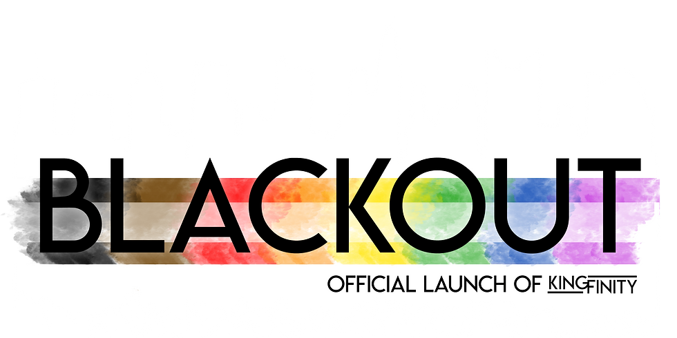 BlacKout - The Official Launch of Kingfinity